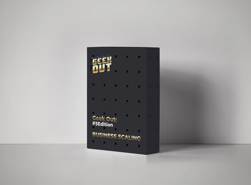 James Van Elswyk – Business Scaling – Geekout P3 Edition