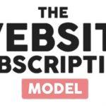 Ben Adkins – The Website Subscription Model