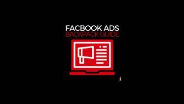 Ben Adkins - 2019 Facebook Ads Backpack Guide Advanced