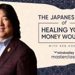 Money EQ - Ken Honda - Mindvalley