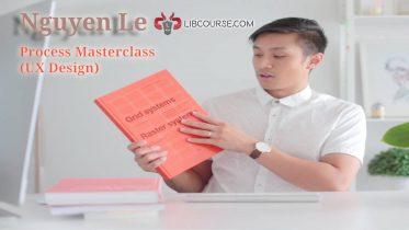 Nguyen Le – Process Masterclass (UX Design)