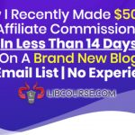 How I Made Quick Affiliate Commisions In Less Than 14 Days On A Brand New Blog