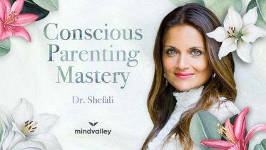 Dr. Shefali The Conscious Parenting Mastery Program