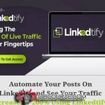 Linkedtify 2020 + OTOs - Linkedin Marketing Web Based App