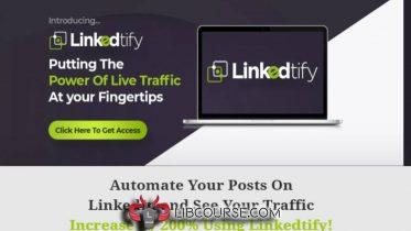 Linkedtify 2020 + OTOs - Linkedin Marketing Web Based App
