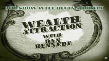 Dan Kennedy - Weekend of Wealth 2020