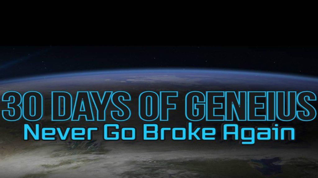Billy Gene – 30 Days of Geneius – Never Go Broke Again