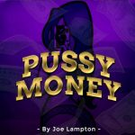 Joe Lampton – Pussy Money