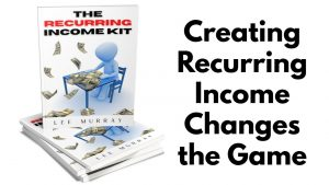The Recurring Income Kit by Lee Murray