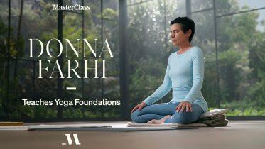 MasterClass - Donna Farhi Teaches Yoga Foundations