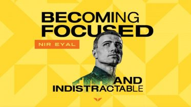 MindValley - Becoming Focused & Indistractable by Nir Eyal