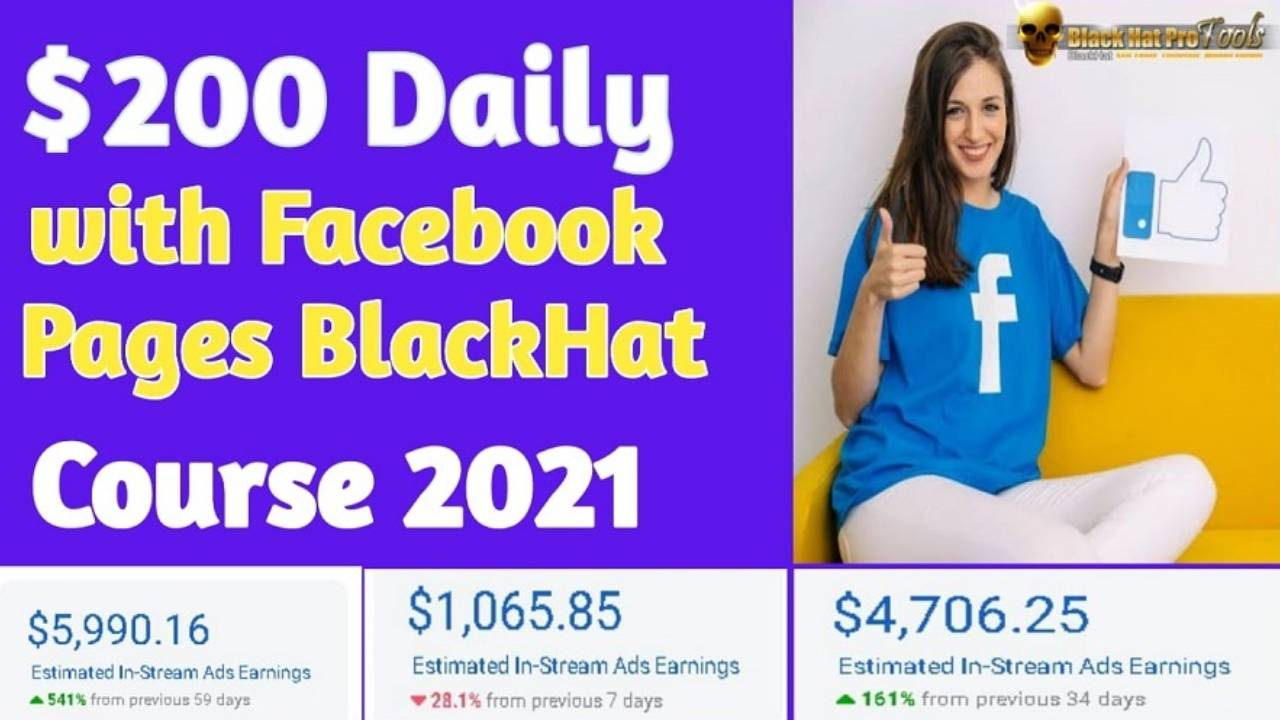 $200/Day With Facebook Pages Black Hat Course 2021 - Video Course Step By Step