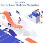 MuteSix - Email Marketing Masterclass by Klaviyo