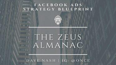 Dave Nash - The Zeus Almanac-Facebook Ads Strategy Guide