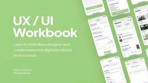 UI/UX Design Workbook by Bojan Novakovic and Michał Filipiuk
