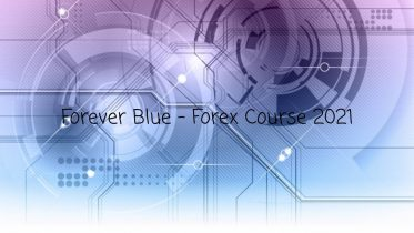 Forever Blue - Forex Course 2021