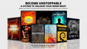 Become Unstoppable- A System to Unleash your Inner Beast